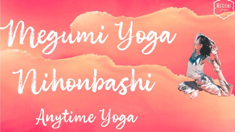 """Megumi Yoga in Nihonbashi""スタート"